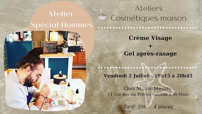Atelier Spécial Hommes ! Crème visage & Gel après-rasage