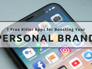 7 Free Killer Apps for Boosting Your PersonalBrand