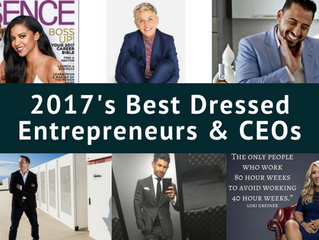 2017's Best Dressed Entrepreneurs & CEOs