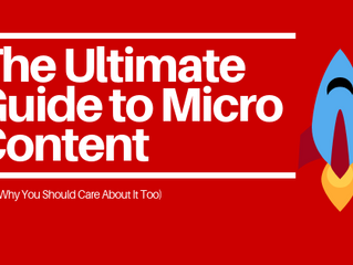 The Ultimate Guide to Micro Content (For Dummies)
