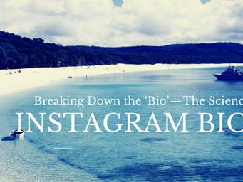 Breaking Down the 'Bio'—The Science of Instagram Bios
