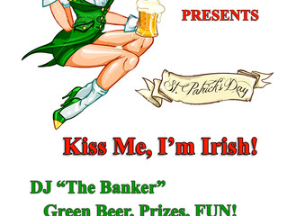 St.Patricks Day - Friday March 17th