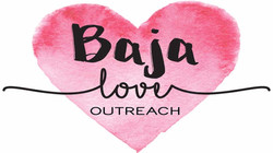 Baja Love Outreach