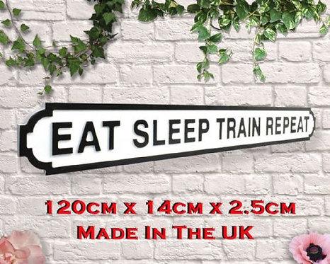 Eat Sleep Train Repeat Road Sign