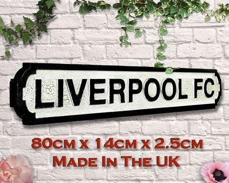 Liverpool FC Road Sign