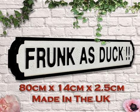 Frunk As Duck Road Sign