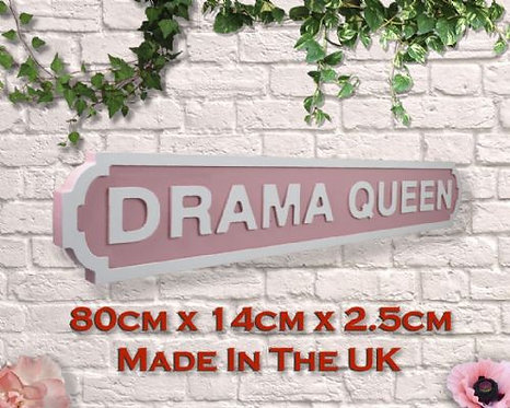 Drama Queen Road Sign