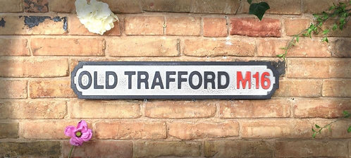 Old Trafford Road Sign