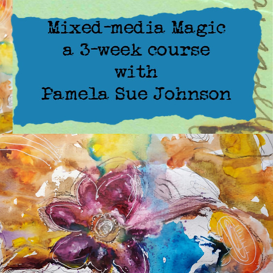 Mixed-media Magic : a 3-week  Art Course
