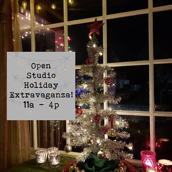 Open Studio Holiday Extravaganza !