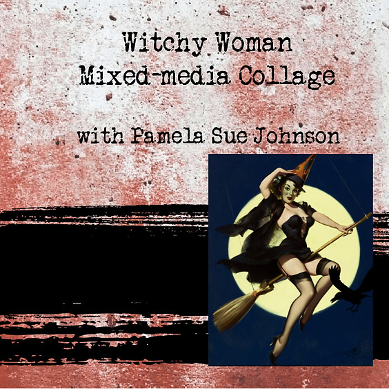 Witchy Woman Mixed-media Collage @ Vancouver Art Space