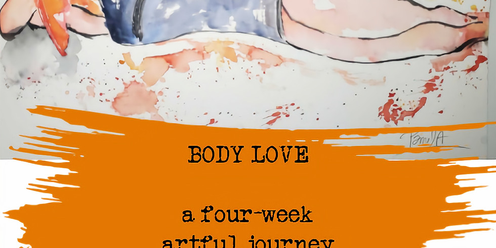 Body Love  : a four-week Artful Journey