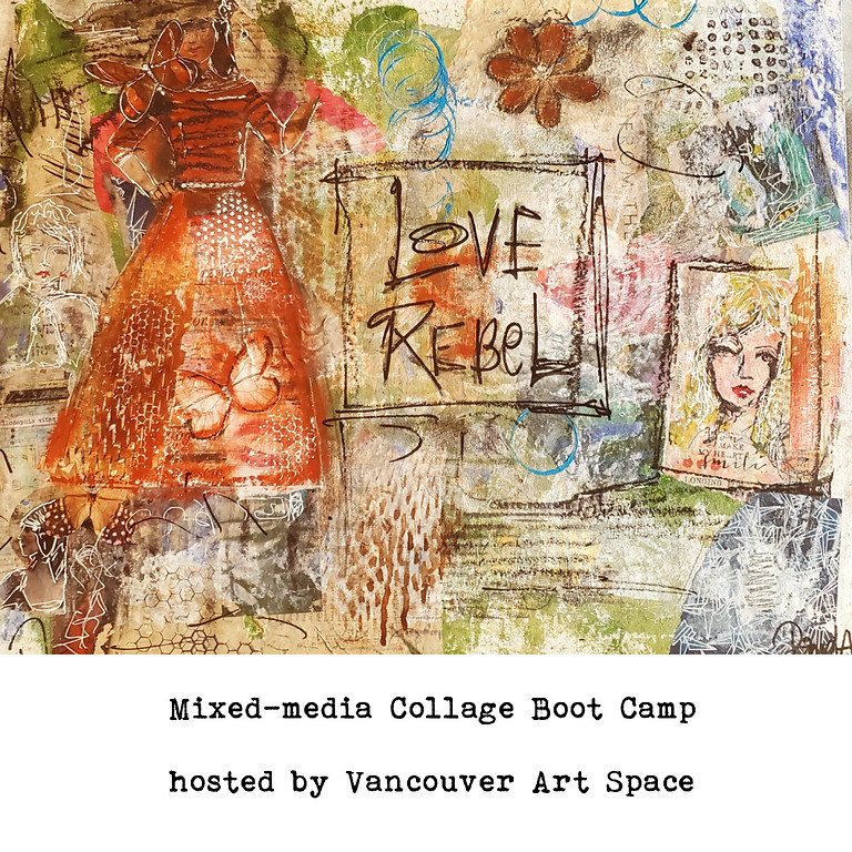 Mixed-media Collage BOOT CAMP @ Vancouver Art Space