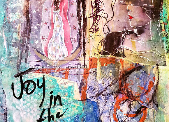 Joy in the Mess 9x12