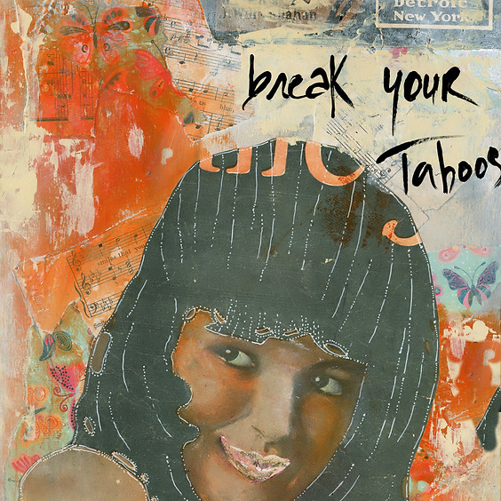 Breaking Taboos with Mixed-media Collage