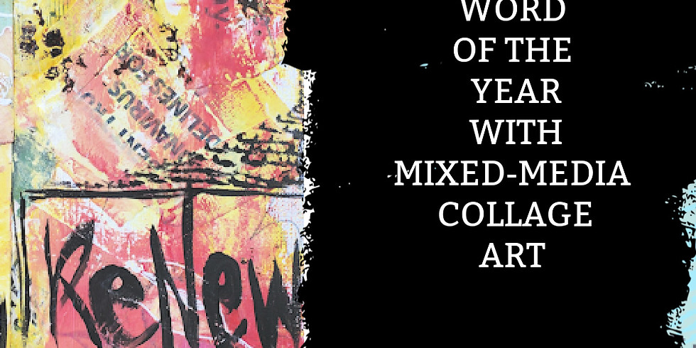 Word of the Year Mixed-media Collage