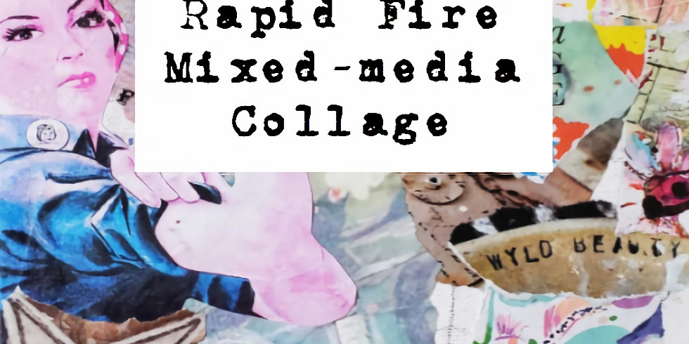 Rapid-Fire Mixed-media Collage