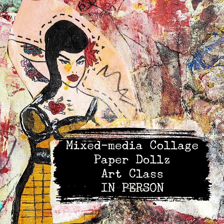 PAPER DOLLZ with Mixed-media Collage