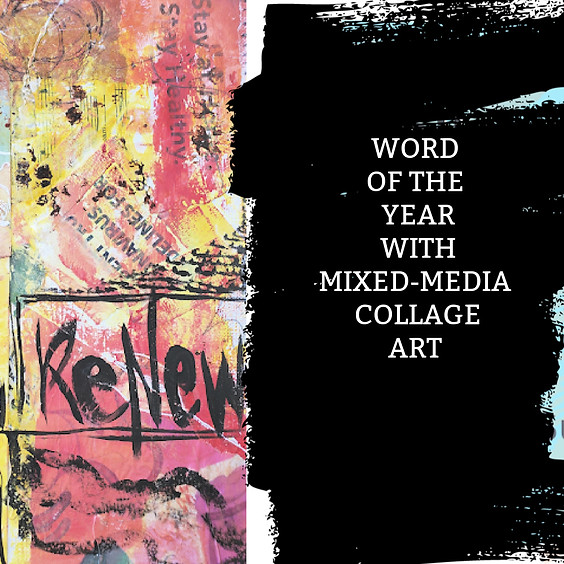 IN-PERSON Word of the Year with Mixed-media Collage