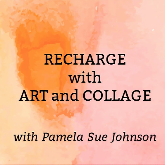 ReCharge with Art and Collage