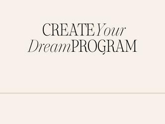 Ep. 017: Create Your Dream Program