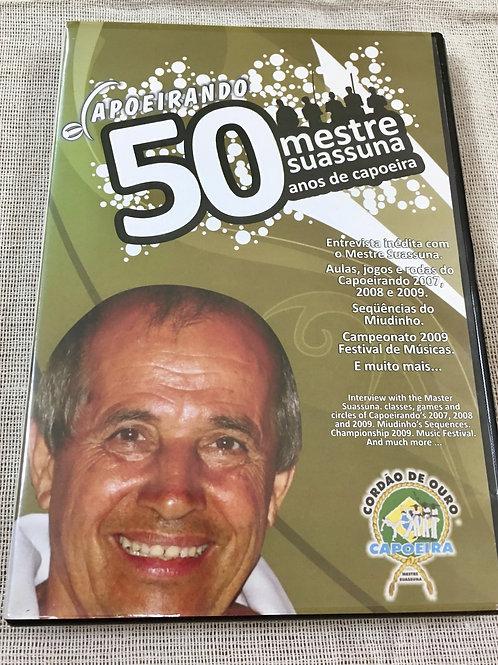 1. Capoeirando 50 Anos de Capoeira Mestre Suassuna