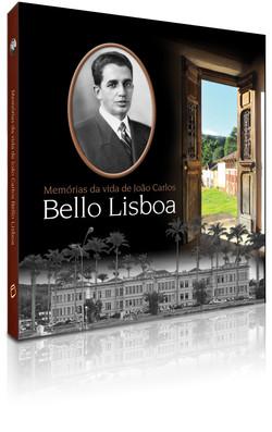 Memórias da Vida de Bello Lisboa