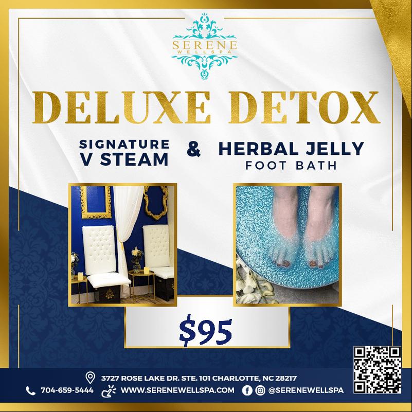 Deluxe Detox(V Steam & Jelly Foot Bath)
