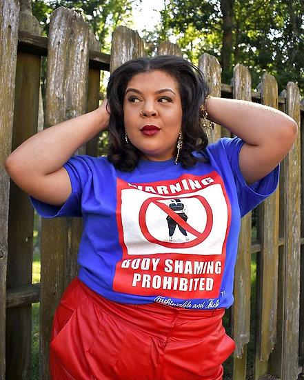 Warning....Body Shaming Prohibited!