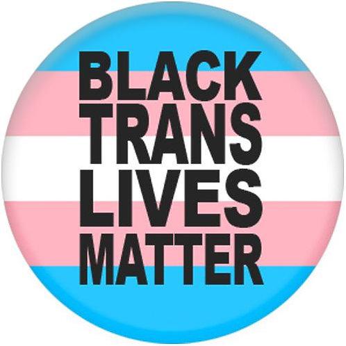 Black Trans Lives Matter Badge