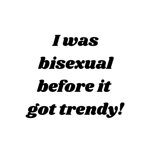 I Was Bisexual 32mm Badge