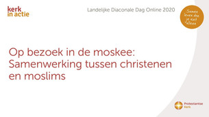 Online Landelijke Diaconale Dag