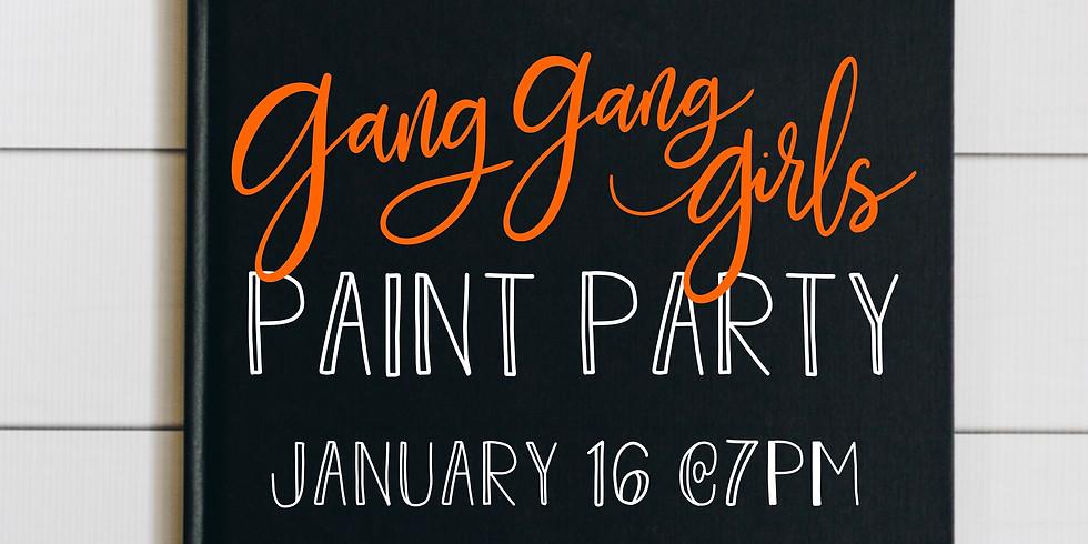 Gang Gang Girls Paint Party
