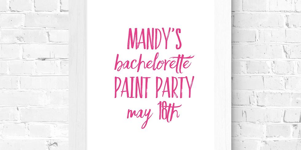 Mandy's Bachelorette Paint Party