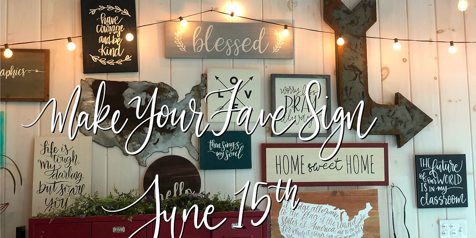 Make Your Fave Sign June 15th