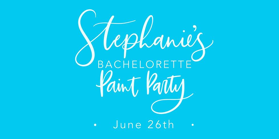 Stephanie's Bachelorette Paint Party