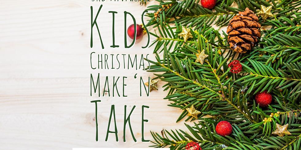 3rd Annual Kids Christmas Make 'N Take December 21st