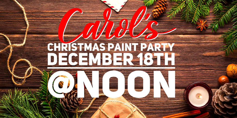 Carol's Christmas Paint Party