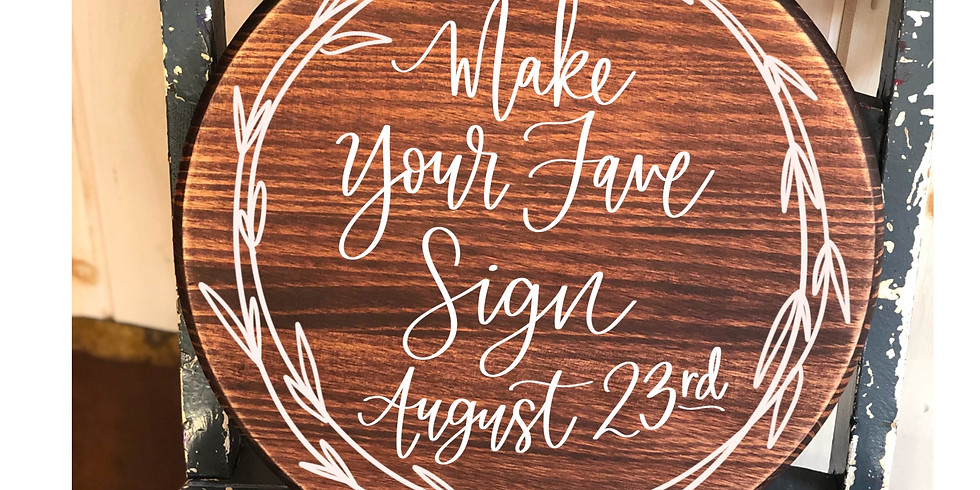 Make Your Fave Sign August 23rd