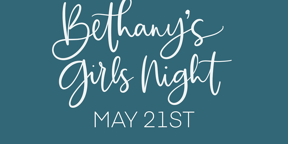 Bethany's Girls Night Out