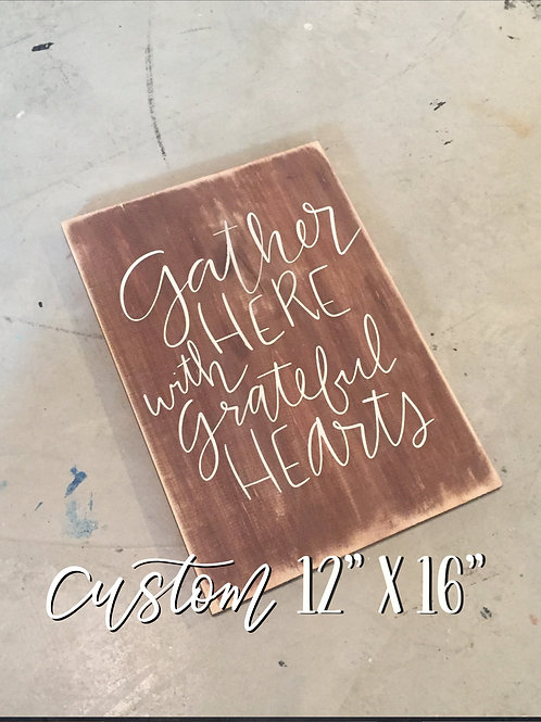 Custom Order 12x16 Wood Sign