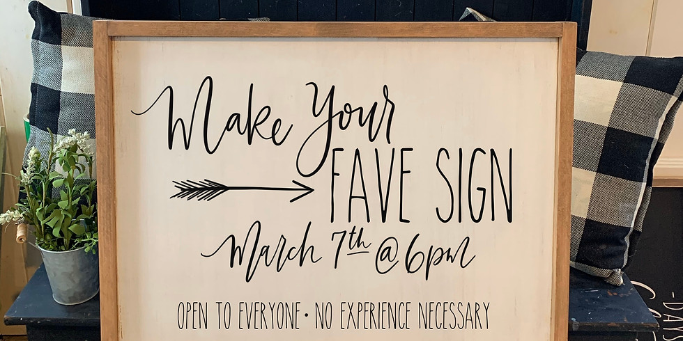 Make Your Fave Sign March 7th