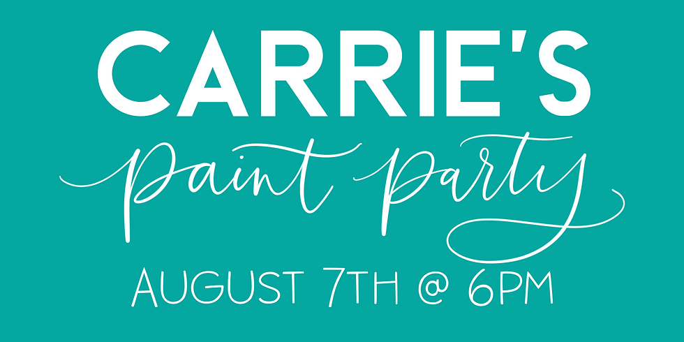 Carrie's Paint Party