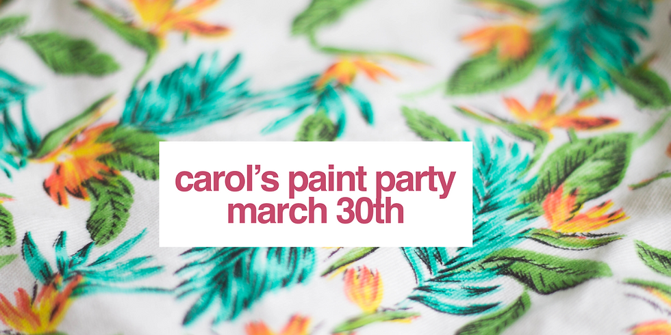 Carol's Paint Party