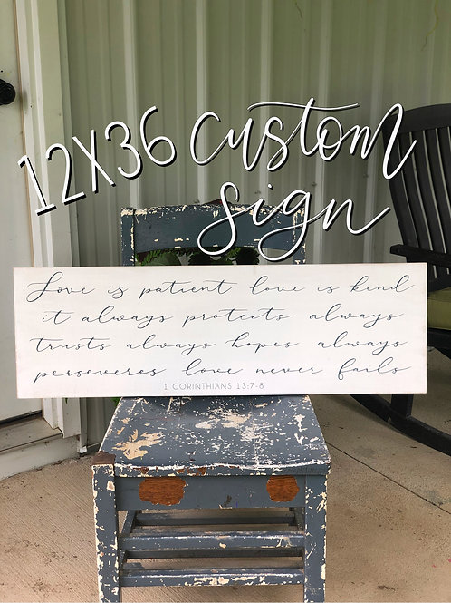 Custom Order 12x36 Wood Sign