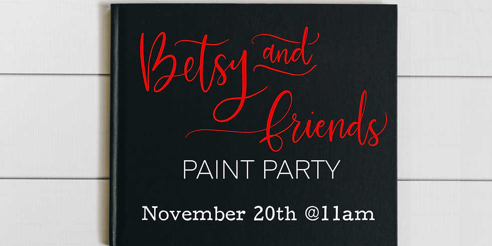 Betsy's Paint Party