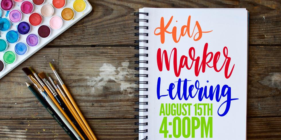 Kids Lettering Workshop August 15th