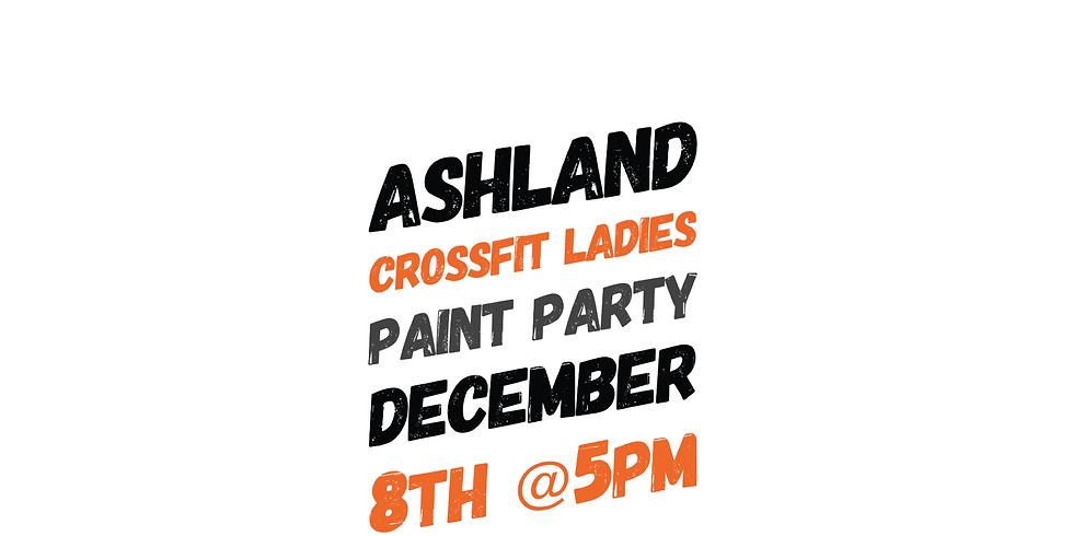Ashland CrossFit Ladies Paint Parties