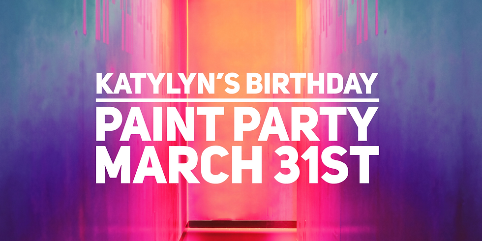 Katylyn's Birthday Paint Party