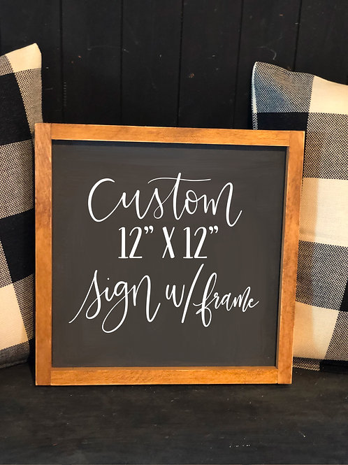 Custom Order 12x12 Wood Sign